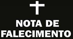 Read more about the article Nota de Falecimento dia 19/11/2019
